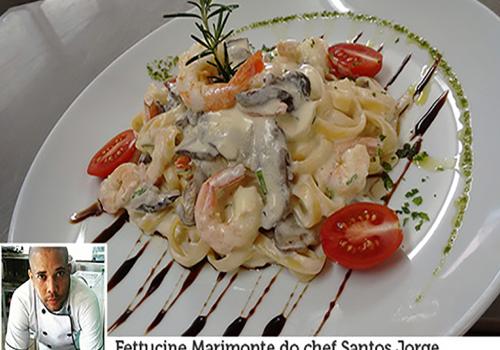 Especial Receitas de Chef: Fettucine Marimonte do chef Santos Jorge